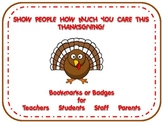 Thanksgiving Thankful Badges & Bookmarks for Teachers, Stu