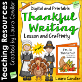 Thankful Writing: An Expository Writing Lesson