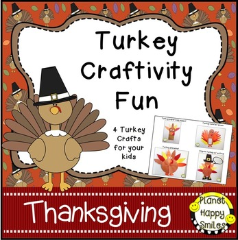 Thanksgiving Activity ~ Turkey Craftivity Fun!