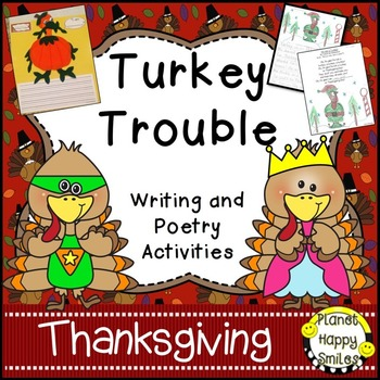 Thanksgiving Activity ~ Writing and Poetry: Turkey Trouble