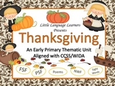 Thanksgiving-A Thematic Unit for Primary Grades and ELL Newcomers