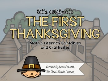 Thanksgiving Day Math & Literacy Printables & Craftivities