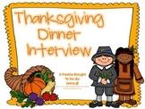 Thanksgiving Dinner Interview
