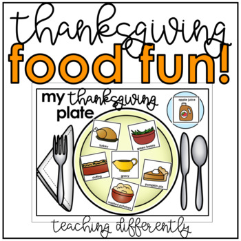 Thanksgiving Activities for Autism and Special Education {Thanksgiving Food}