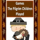 Thanksgiving Games The Pilgrim Children Played (FREEBIE!!)