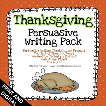 Thanksgiving Persuasive Writing Pack
