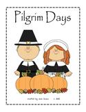 Thanksgiving - Pilgrim Days