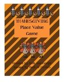 Thanksgiving Place Value Game