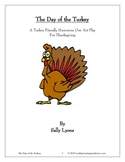 Thanksgiving Play: The Day of the Turkey