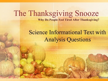 Thanksgiving Science:  Informational Text