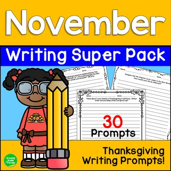 Thanksgiving Writing Super Pack! 25 No-Prep Printable Writ