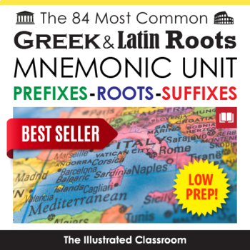 The 84 Most Common Greek and Latin Roots Mnemonic Unit - Common Core Aligned