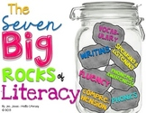 The 7 Big Rocks of Literacy Posters - ELA Essentials All K