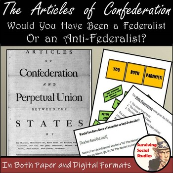The Articles of Confederation - Federalist vs. Anti-Federalist Survey Included