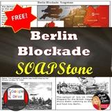 The Berlin Blockade SOAPSTONE Primary Source Analysis Worksheet