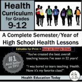 Health Curriculum for High School 9-12: Full-Semester with