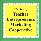 The Best of Teacher Entrepreneurs Marketing Cooperative