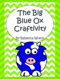 The Big Blue Ox Craftivity