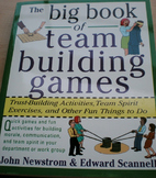 The Big Book of Team Building Games: Trust-Building Activi