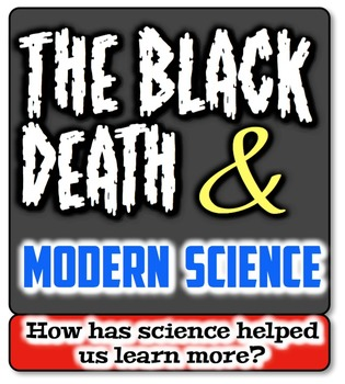 The Black Death & Modern Science: How Can We Learn More About the Plague?