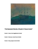 """The Boatswain Murders,"" A Readers Theatre Script [Theater"