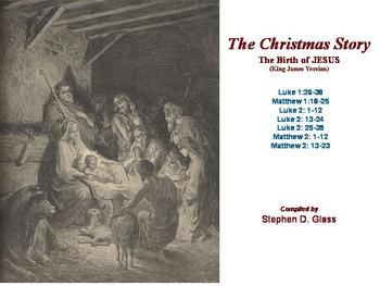 The CHRISTMAS Story (The Birth of JESUS) as told in the KJ