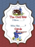 The Civil War: I Have....Who Has.... Question and Answer Cards