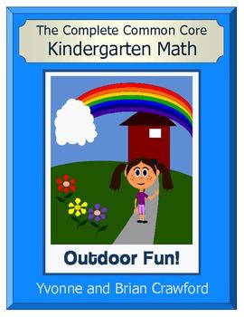 The Complete Common Core Kindergarten Math - Outdoor Fun
