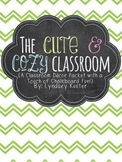 The Cute and Cozy Classroom {Editable Decor Pack with a To