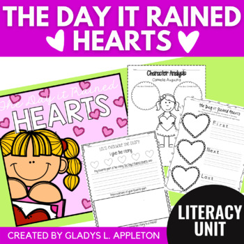 The Day it Rained Hearts {A Valentine's Day Literacy Unit}