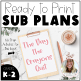 Sub Plans - The Day the Crayons Quit! K-2