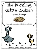 The Duckling Gets a Cookie!? (book study)