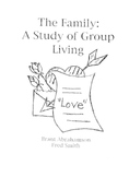 The Family:  A Study of Group Living