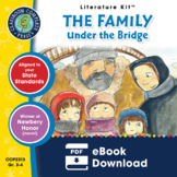 The Family Under the Bridge Gr. 3-4 - Common Core Aligned