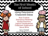 The First Weeks of School: Using Responsive Classroom Ideas