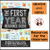 The First Year Teacher: Resource Guide
