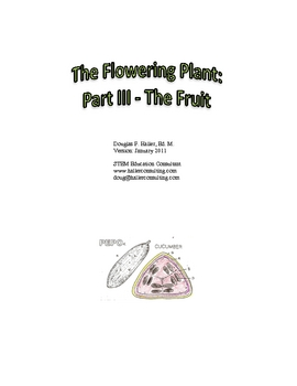The Flowering Plant: Part III - The Fruit