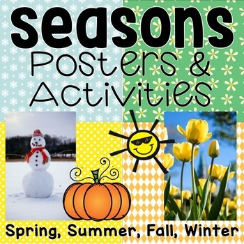 The Four Seasons: Posters and Activities for fall, winter,
