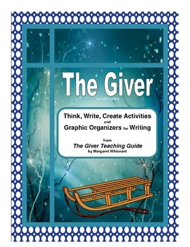 The Giver    Activities and Graphic Organizers