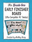 The {Grade 1} Early Finisher Board: The Complete 40 Weeks