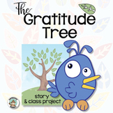 The Gratitude Tree Story and Class Project