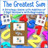 Adding With Multiple Digits: The Greatest Sum