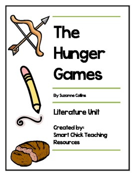 The Hunger Games, by S. Collins, Literature Unit, 105 tota