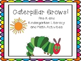 The Hungry Caterpillar Pre-K and Kindergarten Literacy and