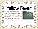 The Impact of Yellow Fever on Tennessee An Introductory le