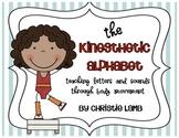 The Kinesthetic Alphabet {Teaching the Alphabet Through Bo
