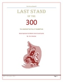 The Last Stand of 300 (History Channel) Movie Questions