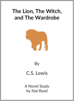 The Lion, the Witch and the Wardrobe -  (Reed Novel Studies)