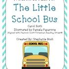 The Little School Bus - Scott Foresman Reading Street® - K