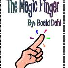 The Magic Finger by Dahl Reading Response Literature Circl